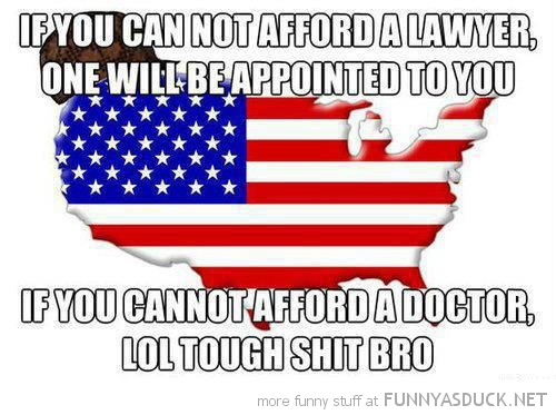 funny-scumbag-america-us-cant-afford-lawyer-healthcare-meme-pics